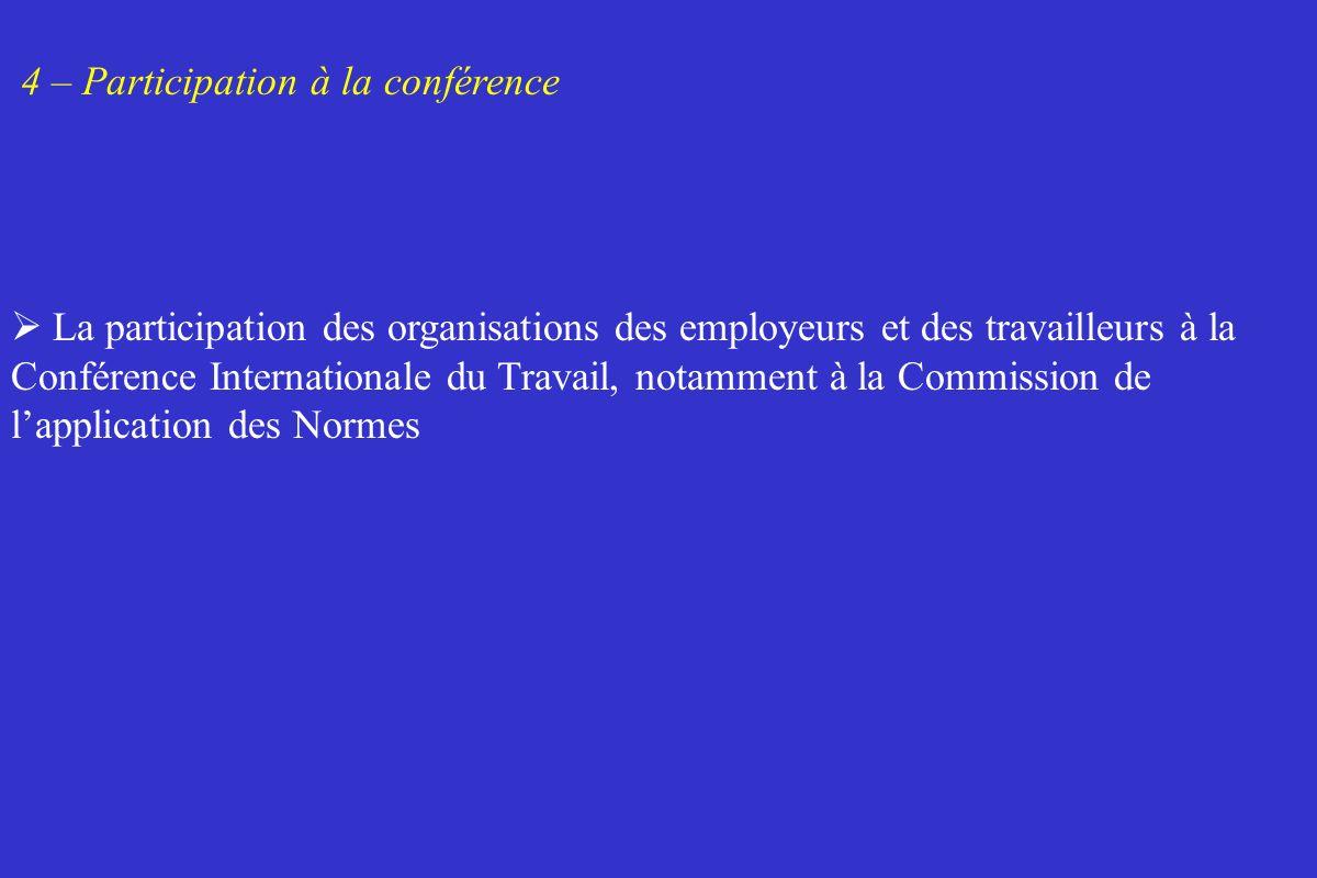 4 – Participation à la conférence La participation des organisations des employeurs et des travailleurs à la Conférence Internationale du Travail, not