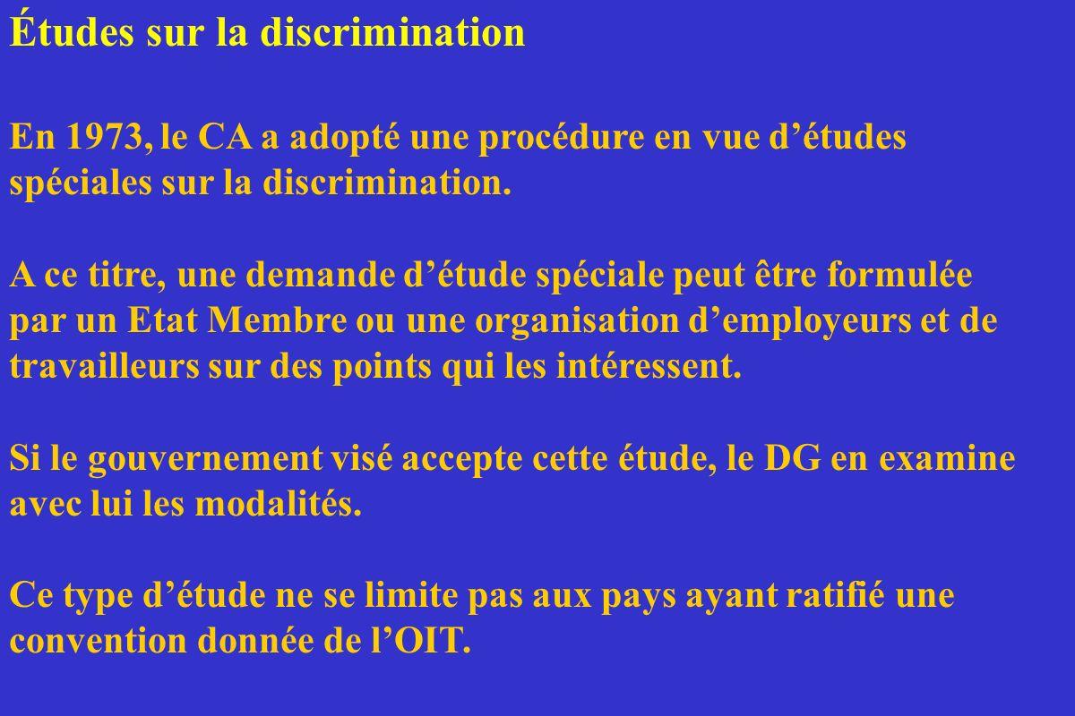 Études sur la discrimination En 1973, le CA a adopté une procédure en vue détudes spéciales sur la discrimination. A ce titre, une demande détude spéc