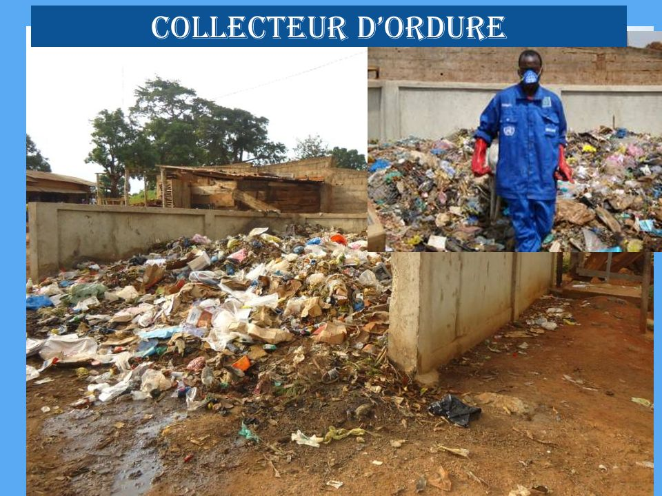 COLLECTEUR dORDURE