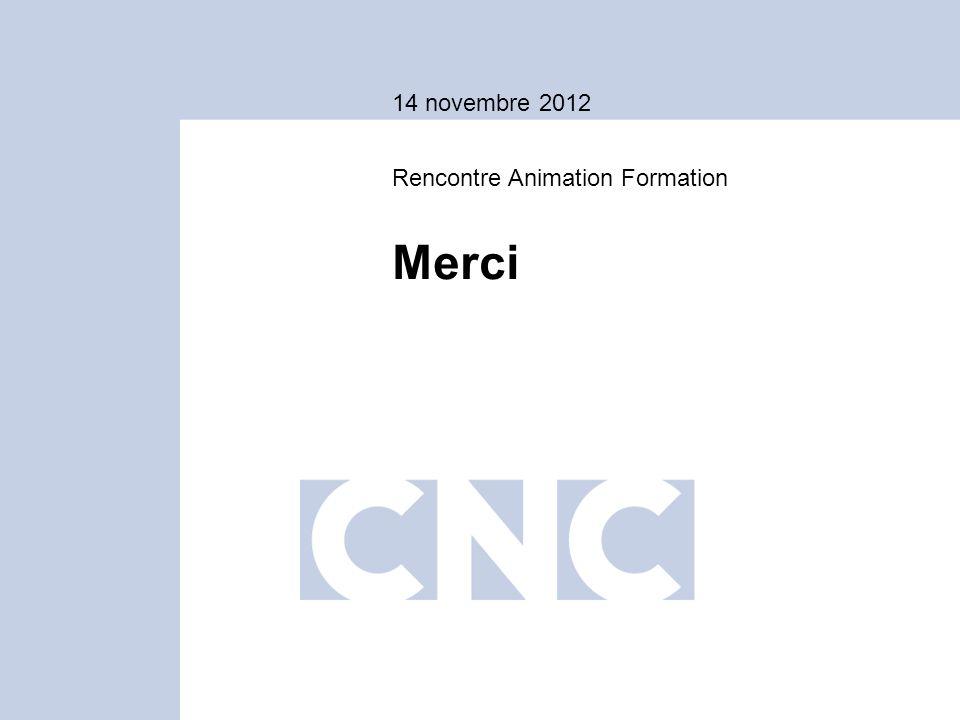 14 novembre 2012 Merci Rencontre Animation Formation