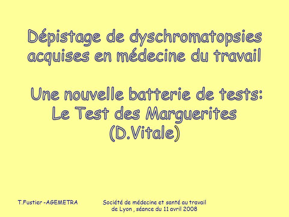 T.Fustier -AGEMETRASociété de médecine et santé au travail de Lyon, séance du 11 avril 2008
