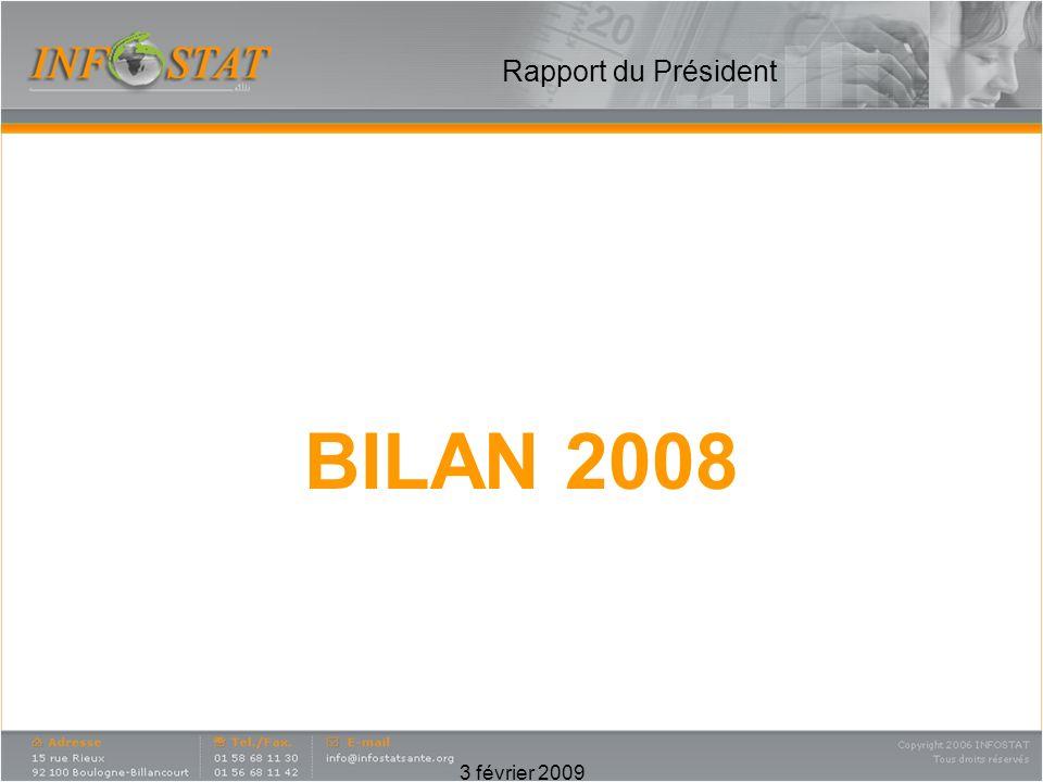 3 février 2009 Rapport du Président INFOSTAT, 2008 une année fructueuse malgré une conjoncture difficile : Un conseil dadministration toujours actif et très impliqué qui a mené à bien les missions que nous nous étions fixées lannée précédente