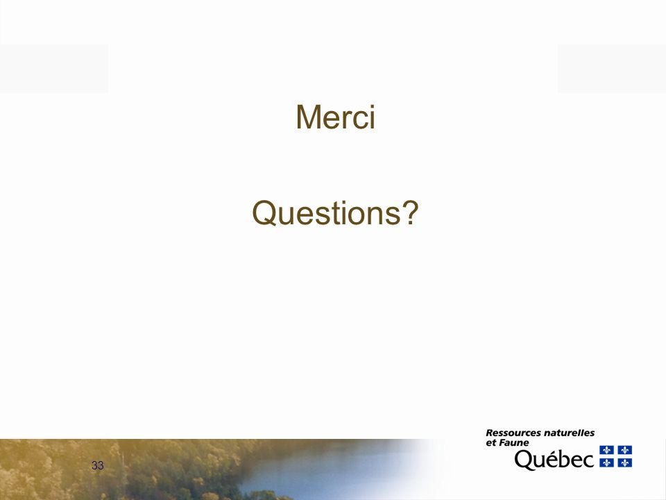 33 Merci Questions?