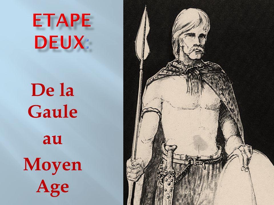 De la Gaule au Moyen Age