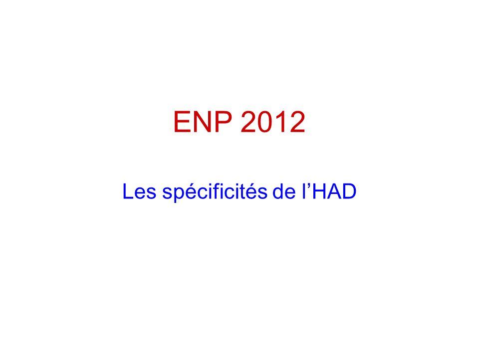 ENP 2012 Les spécificités de lHAD