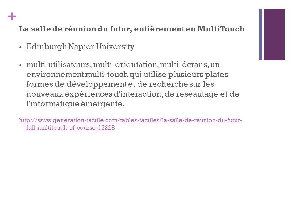 + La salle de réunion du futur, entièrement en MultiTouch Edinburgh Napier University multi-utilisateurs, multi-orientation, multi-écrans, un environn