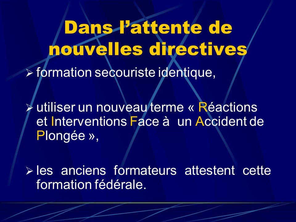 Période transitoire A compter du 22 septembre 2001 : les attestations de secouristes CFPS, les attestations de formateurs fédéraux de secourisme (FFS1