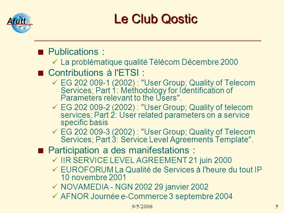 9/5/20066 Décret n° 2005-862 du 26 juillet 2005 (Arrêté L33-1) Lopérateur met en oeuvre les équipements et les procédures nécessaires, afin que les objectifs de qualité de service demeurent au niveau prévu par les normes en vigueur en particulier au sein de lUIT et de lETSI, notamment pour ce qui concerne les taux de disponibilité et les taux derreur de bout en bout.