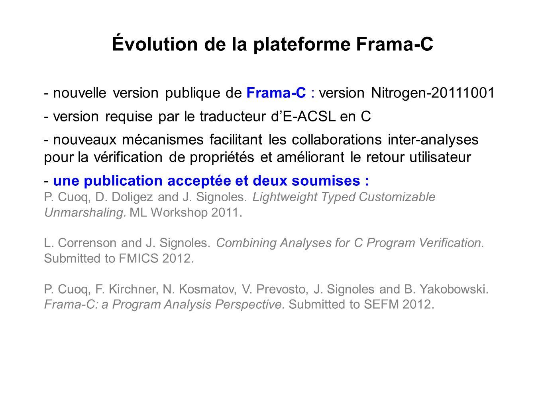 Évolution de la plateforme Frama-C - nouvelle version publique de Frama-C : version Nitrogen-20111001 - version requise par le traducteur dE-ACSL en C