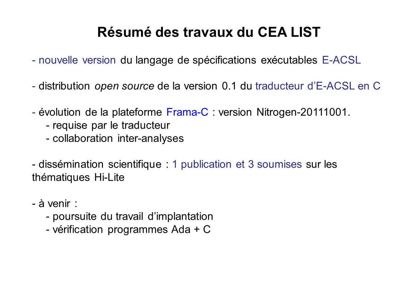Résumé des travaux du CEA LIST - nouvelle version du langage de spécifications exécutables E-ACSL - distribution open source de la version 0.1 du trad