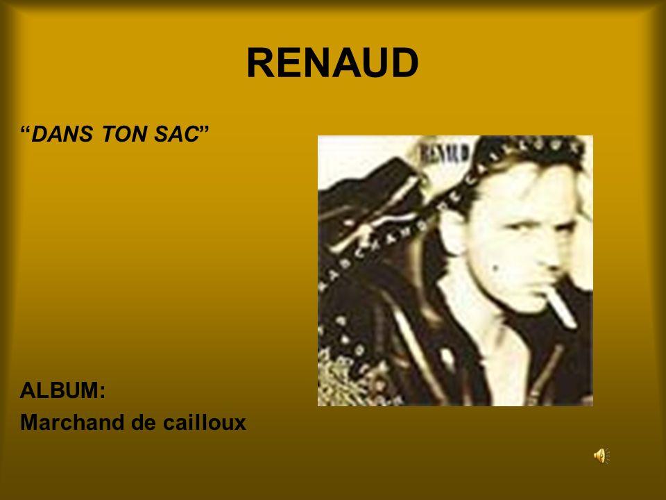 RENAUD DANS TON SAC ALBUM: Marchand de cailloux