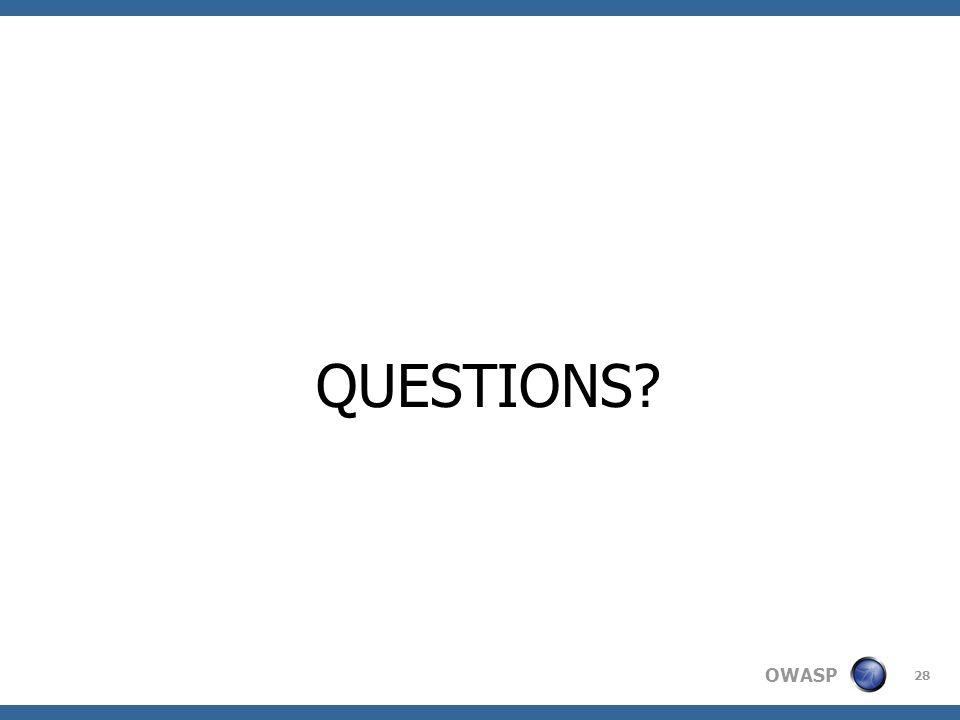 OWASP 28 QUESTIONS?
