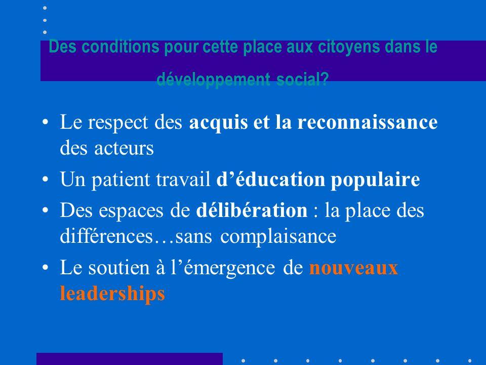 Des conditions pour cette place aux citoyens dans le développement social.
