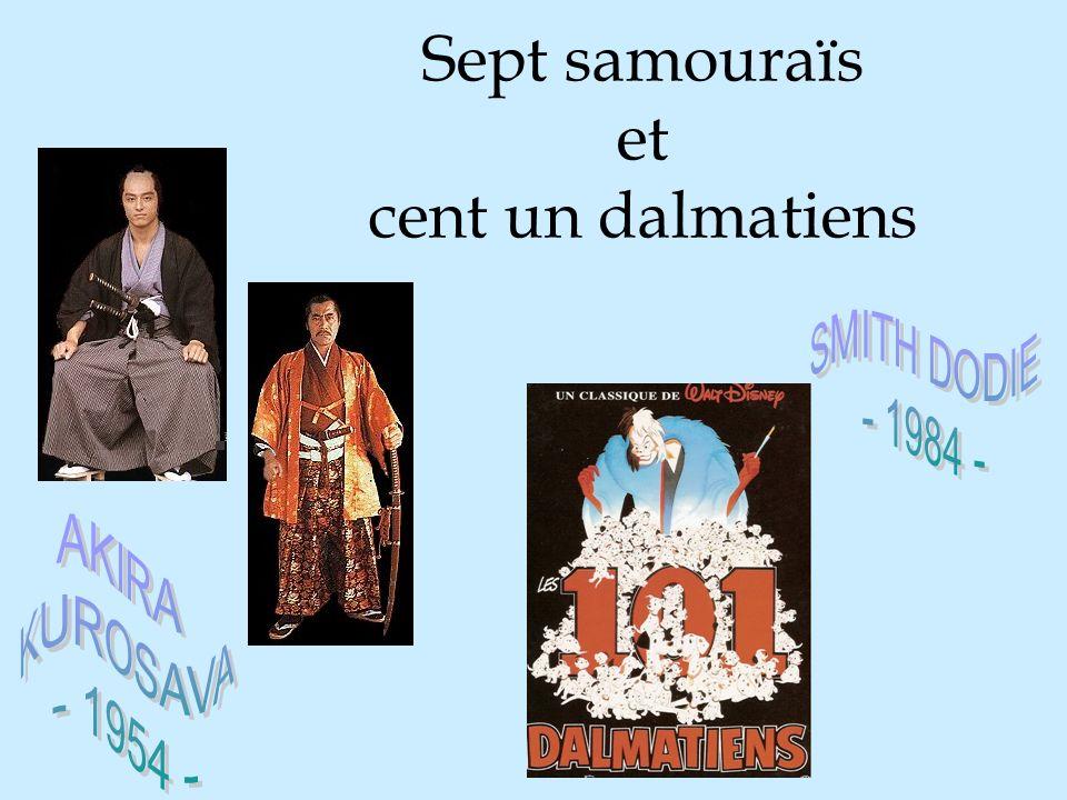 Sept samouraïs et cent un dalmatiens