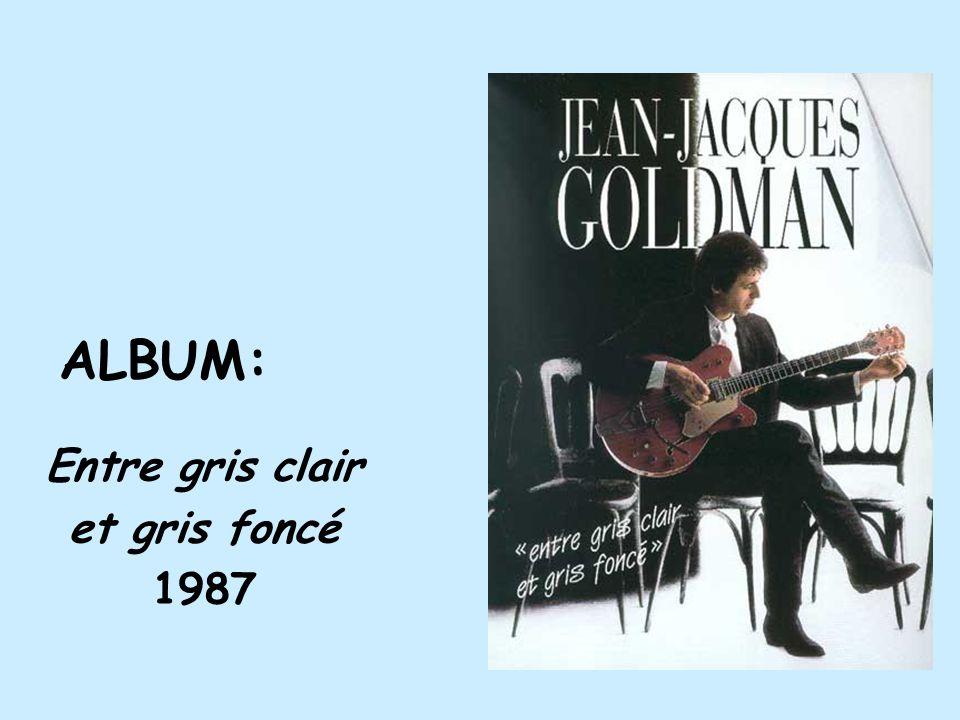 ALBUM: Entre gris clair et gris foncé 1987