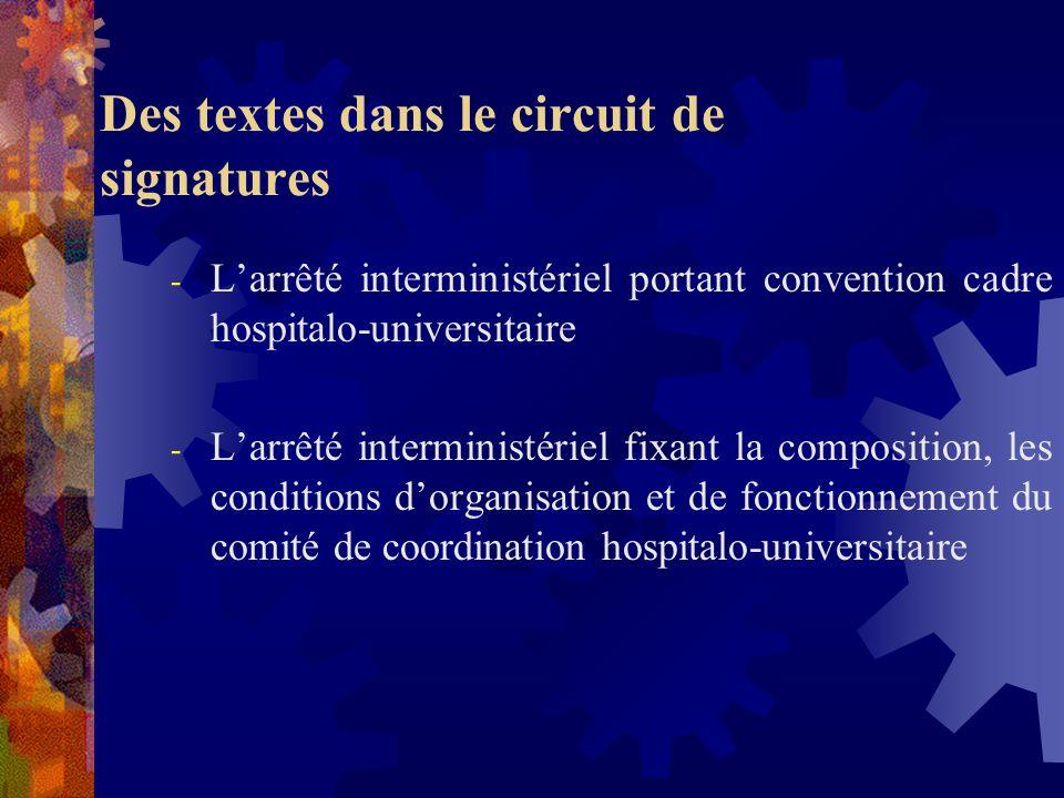 Des textes dans le circuit de signatures - Le décret relatif à la rémunération, aux avantages et au régime indemnitaire des directeurs dhôpitaux - Le