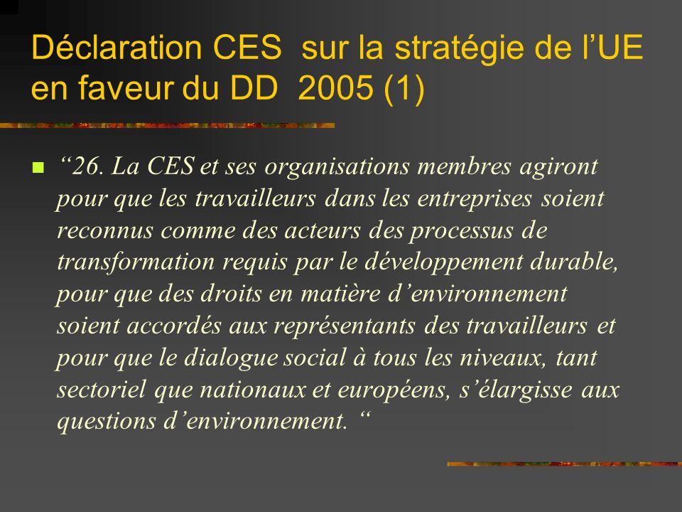 Déclaration CES sur la stratégie de lUE en faveur du DD 2005 (1) 26.