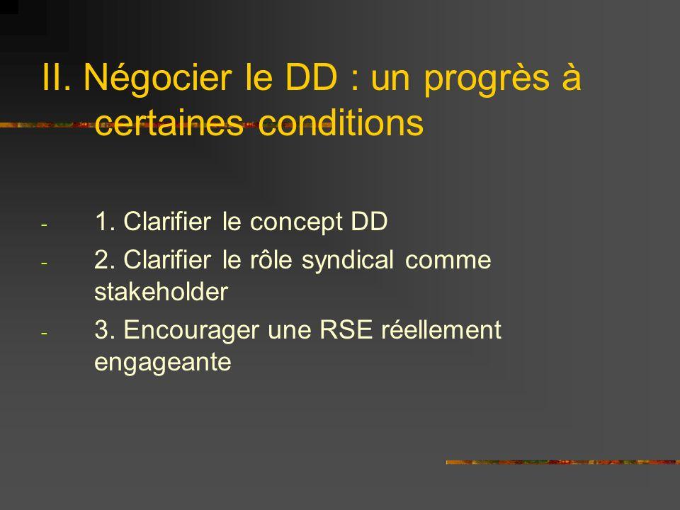 II. Négocier le DD : un progrès à certaines conditions - 1.