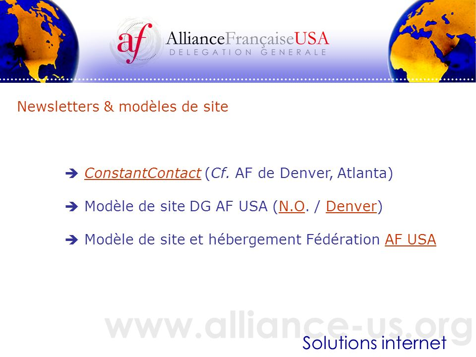 www.alliance-us.org Solutions internet Newsletters & modèles de site ConstantContact (Cf.