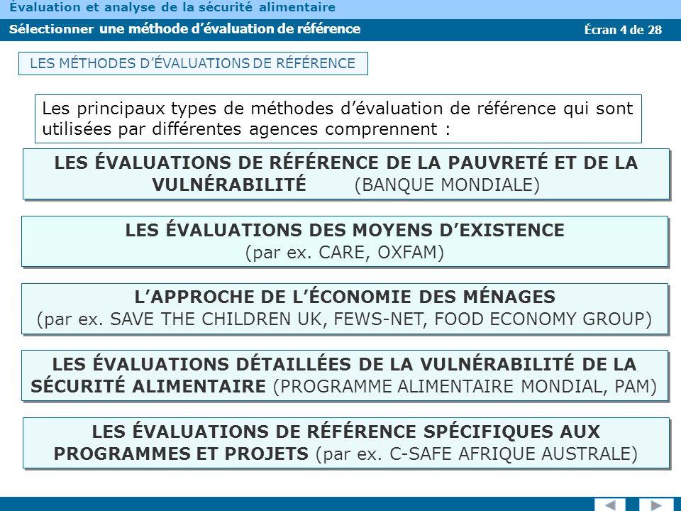 Écran 4 de 28 Évaluation et analyse de la sécurité alimentaire Sélectionner une méthode dévaluation de référence Les principaux types de méthodes déva