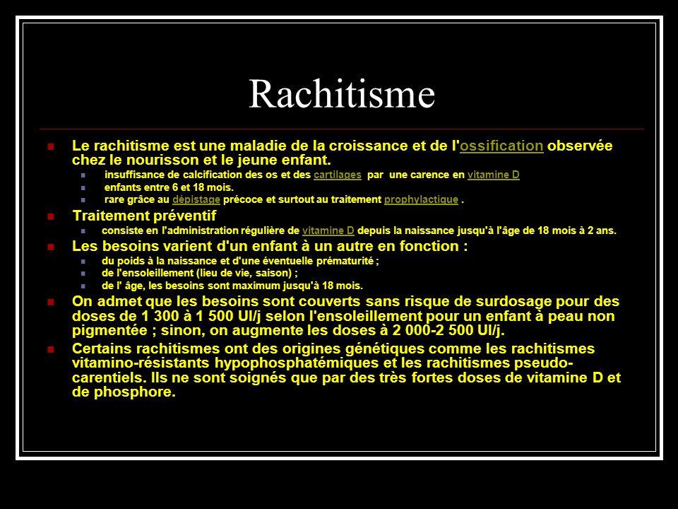 Rachitisme Le rachitisme est une maladie de la croissance et de l'ossification observée chez le nourisson et le jeune enfant.ossification insuffisance