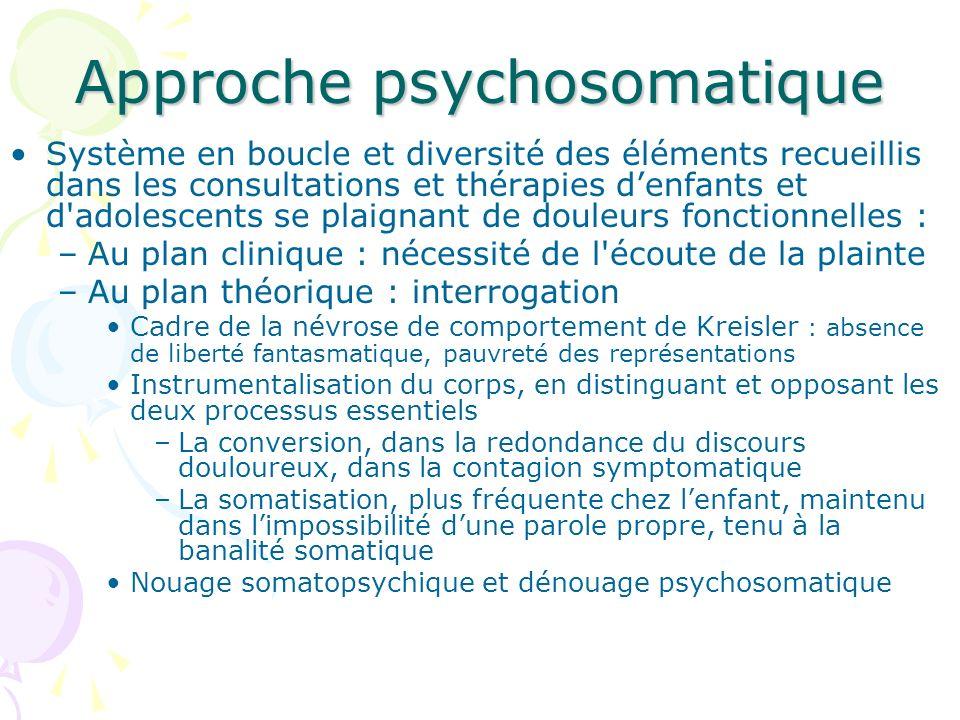 Approche psychosomatique Système en boucle et diversité des éléments recueillis dans les consultations et thérapies denfants et d'adolescents se plaig
