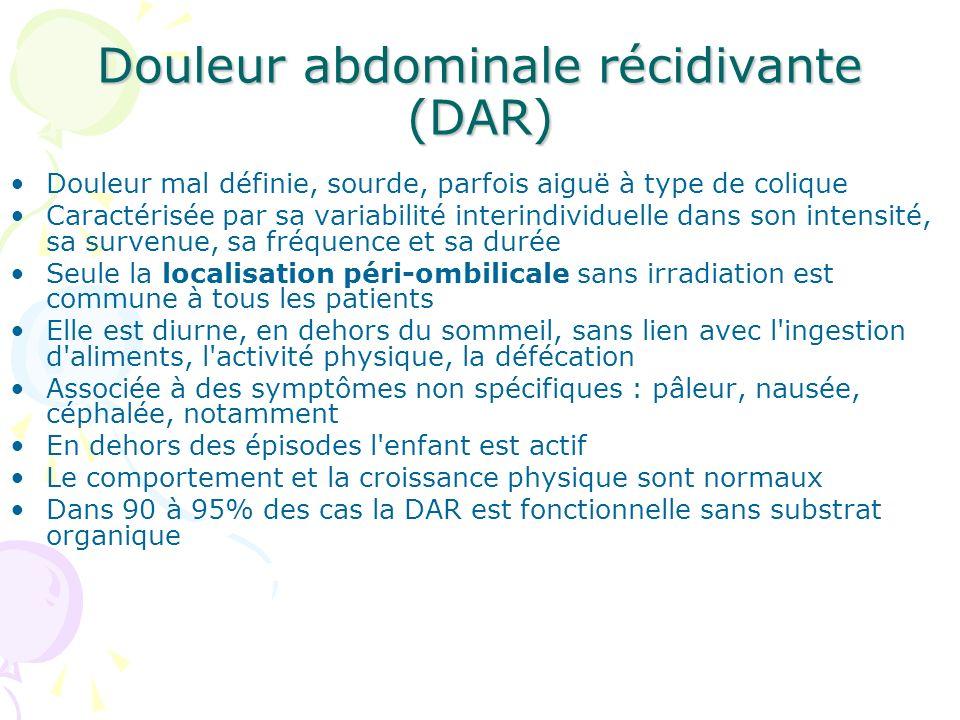 Le syndrome de l intestin irritable (SII) Désigne une colopathie fonctionnelle caractérisée par l association: - d une douleur abdominale récurrente chronique - d une modification des selles - d une distension abdominale Le SII est fréquent chez l enfant d âge scolaire : 10 à 15% (Cézard, Hugot, 2001) Il est moins connu chez l enfant que chez l adulte : les symptômes constitutifs du SII sont retenus à partir des critères de Manning (ou critères de Rome) validés chez les adultes La douleur est diurne Douleurs nocturnes, perte de poids, rupture de la croissance, rectorragie, fièvre sont évocateurs d une autre pathologie