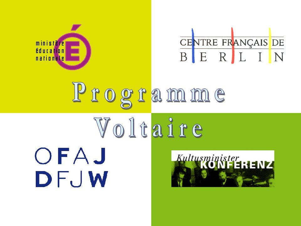 Programme Voltaire Programme créé en 1998, à loccasion du sommet franco-allemand de Potsdam Lorganisation et le financement du programme Voltaire sont confiés à lOffice franco-allemand pour la Jeunesse (OFAJ) En 1999, phase test avec 30 participants Historique