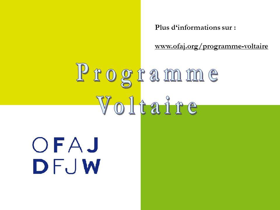 Plus dinformations sur : www.ofaj.org/programme-voltaire