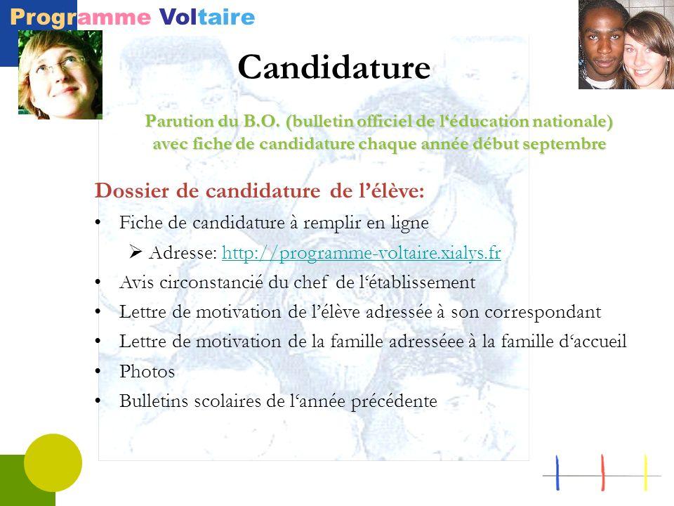 Programme Voltaire Candidature Parution du B.O. (bulletin officiel de léducation nationale) avec fiche de candidature chaque année début septembre Dos