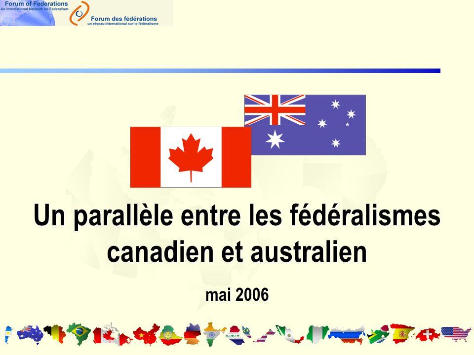 Un parallèle entre les fédéralismes canadien et australien mai 2006