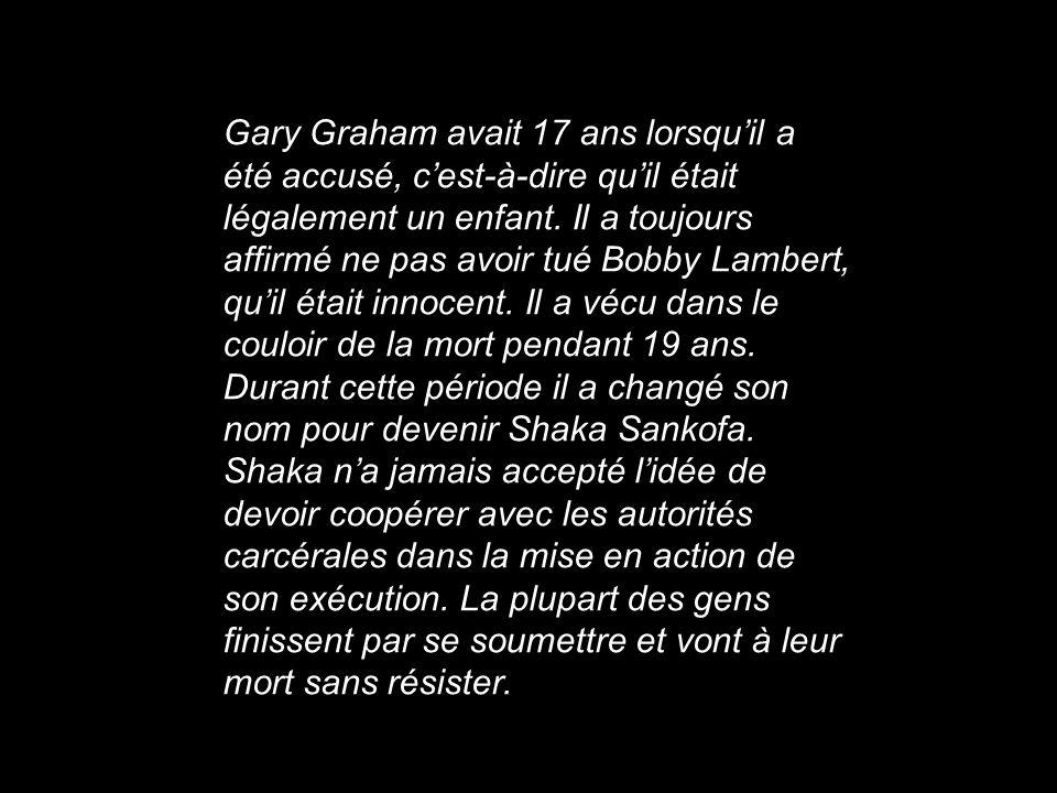 Gary Graham avait 17 ans lorsquil a été accusé, cest-à-dire quil était légalement un enfant. Il a toujours affirmé ne pas avoir tué Bobby Lambert, qui