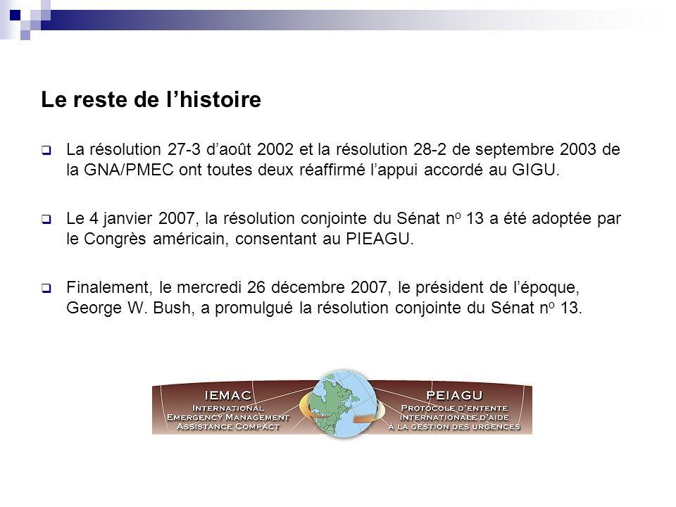 Le reste de lhistoire La résolution 27-3 daoût 2002 et la résolution 28-2 de septembre 2003 de la GNA/PMEC ont toutes deux réaffirmé lappui accordé au