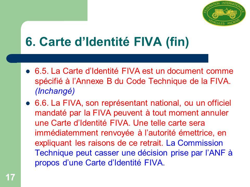 17 6. Carte dIdentité FIVA (fin) 6.5.