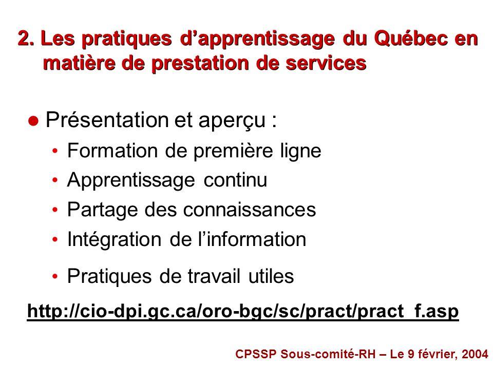 2. Les pratiques dapprentissage du Québec en matière de prestation de services l Présentation et aperçu : Formation de première ligne Apprentissage co