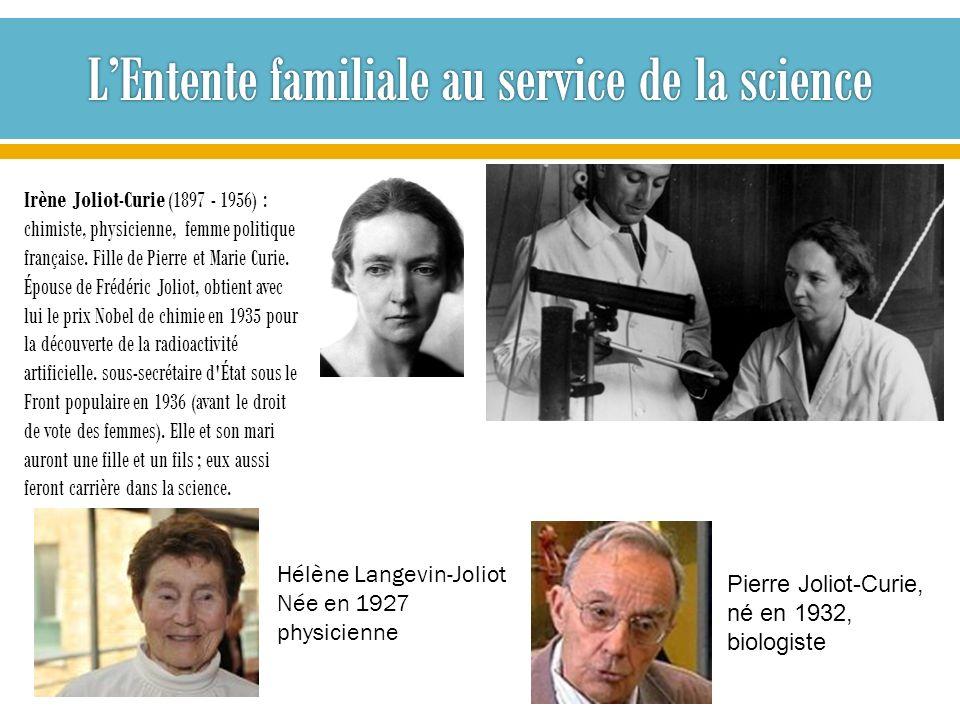 Irène Joliot-Curie (1897 - 1956) : chimiste, physicienne, femme politique française. Fille de Pierre et Marie Curie. Épouse de Frédéric Joliot, obtien