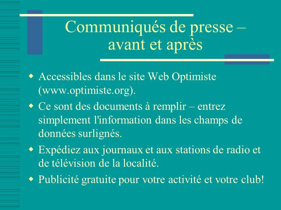 Communiqués de presse – avant et après Accessibles dans le site Web Optimiste (www.optimiste.org).