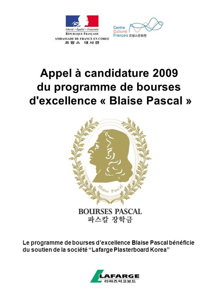 Appel à candidature 2009 du programme de bourses d excellence « Blaise Pascal » Le programme de bourses dexcellence Blaise Pascal bénéficie du soutien de la société Lafarge Plasterboard Korea