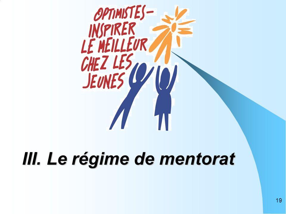 19 III. Le régime de mentorat