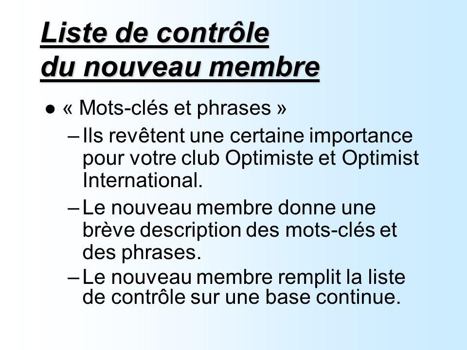 Liste de contrôle du nouveau membre « Mots-clés et phrases » –Ils revêtent une certaine importance pour votre club Optimiste et Optimist International.