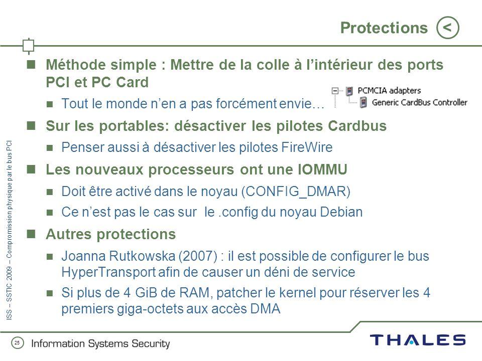 24 < ISS – SSTIC 2009 – Compromission physique par le bus PCI Injection de code x86 Quel processus doit être hooké ? Notre choix: winlogon.exe Plus pa