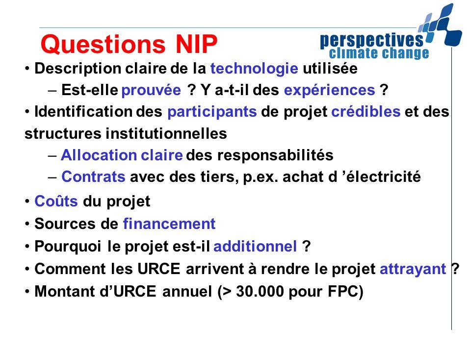 Questions NIP Description claire de la technologie utilisée – Est-elle prouvée ? Y a-t-il des expériences ? Identification des participants de projet