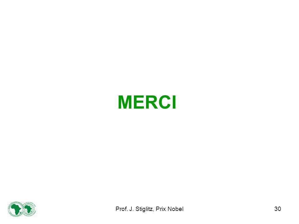 Prof. J. Stiglitz, Prix Nobel30 MERCI