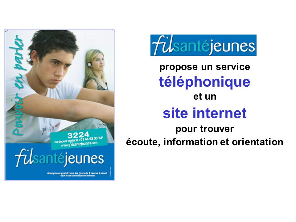 propose un service téléphonique et un site internet pour trouver écoute, information et orientation
