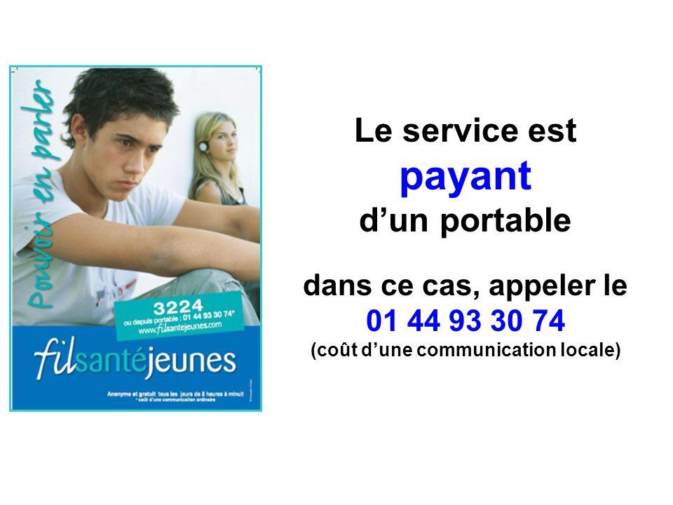 Le service est payant dun portable dans ce cas, appeler le 01 44 93 30 74 (coût dune communication locale)