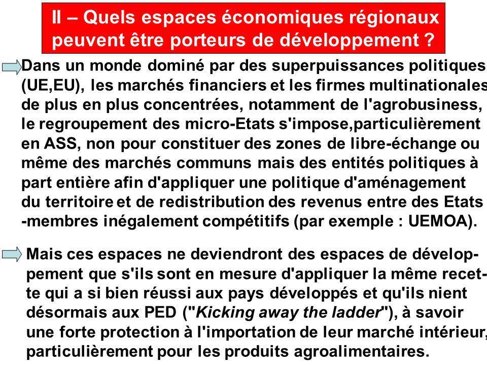II – Quels espaces économiques régionaux peuvent être porteurs de développement .