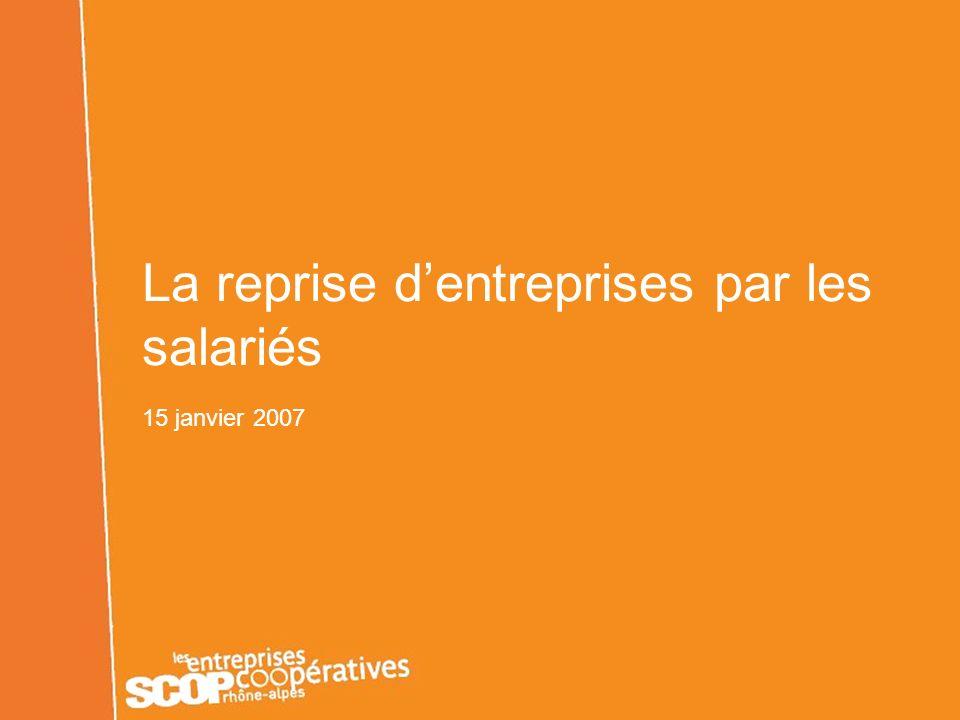 LUnion Régionale des SCOP LUnion Régionale des SCOP Rhône-Alpes Les entreprises coopératives