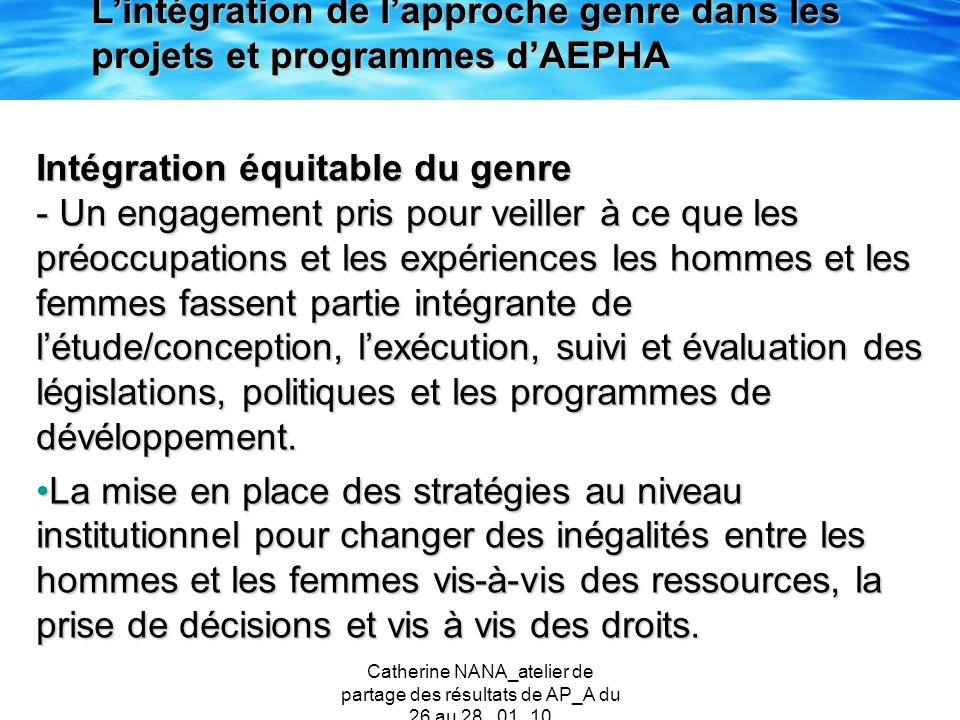 Catherine NANA_atelier de partage des résultats de AP_A du 26 au 28 _01_10 Intégration équitable du genre - Un engagement pris pour veiller à ce que l