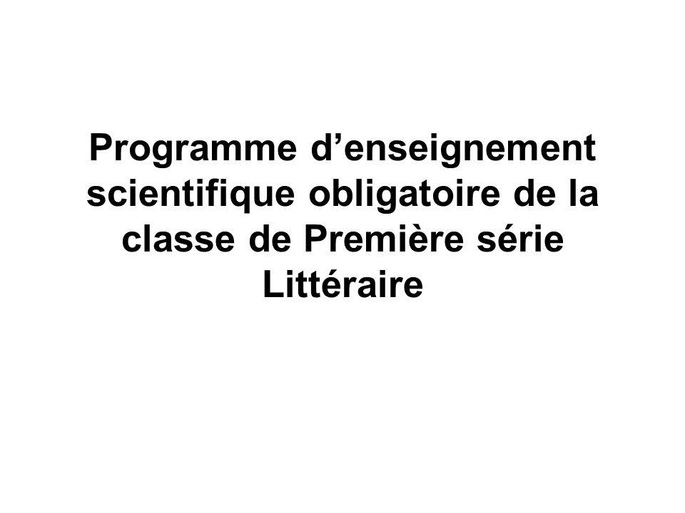 Programme denseignement scientifique obligatoire de la classe de Première série Littéraire