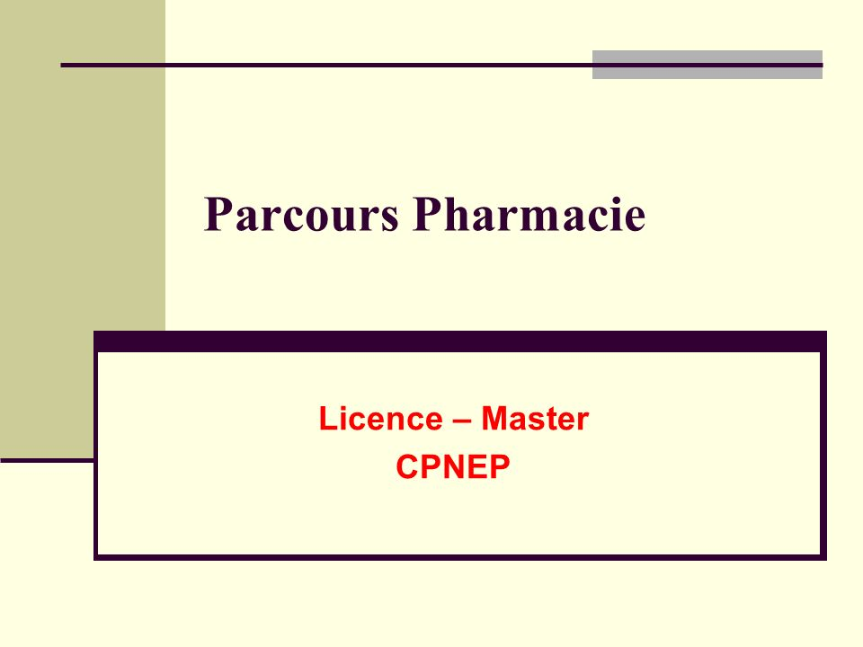 Parcours Pharmacie Licence – Master CPNEP